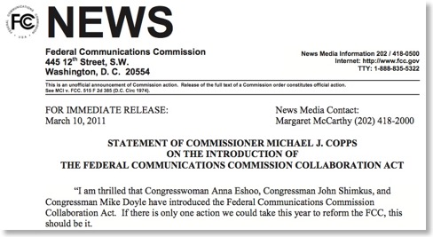 Copps issue a statement yesterday shown in the above FCC news release. Here  is the full text: